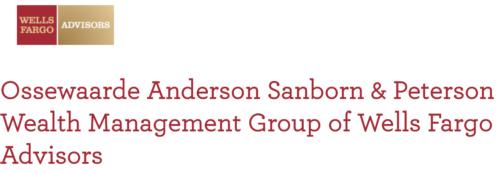 Ossewaarde, Anderson, Sanborn, & Peterson Wealth Management Group of Wells Fargo Advisors